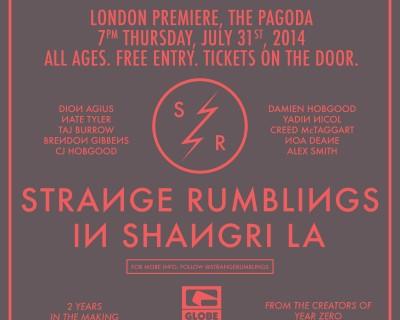 Globe Presents… Strange Rumblings in Shangri La