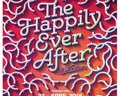 Exhibition | The Happily Ever After | Thursday 23 April, 6pm